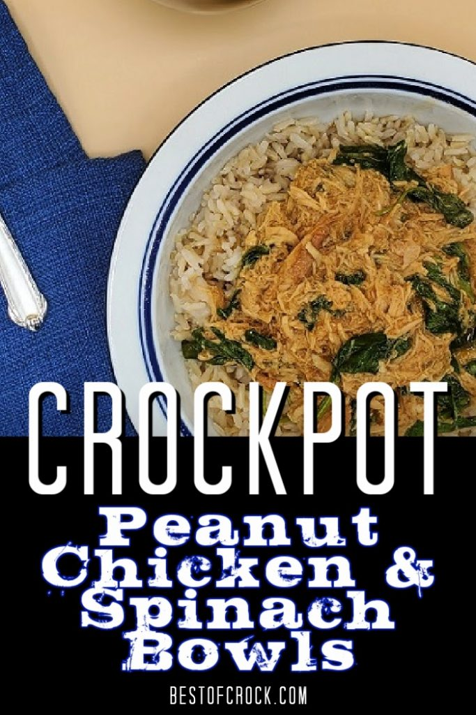 The crock pot peanut chicken and spinach bowl recipe can help make a healthy crock pot meal for dinner and the whole family.