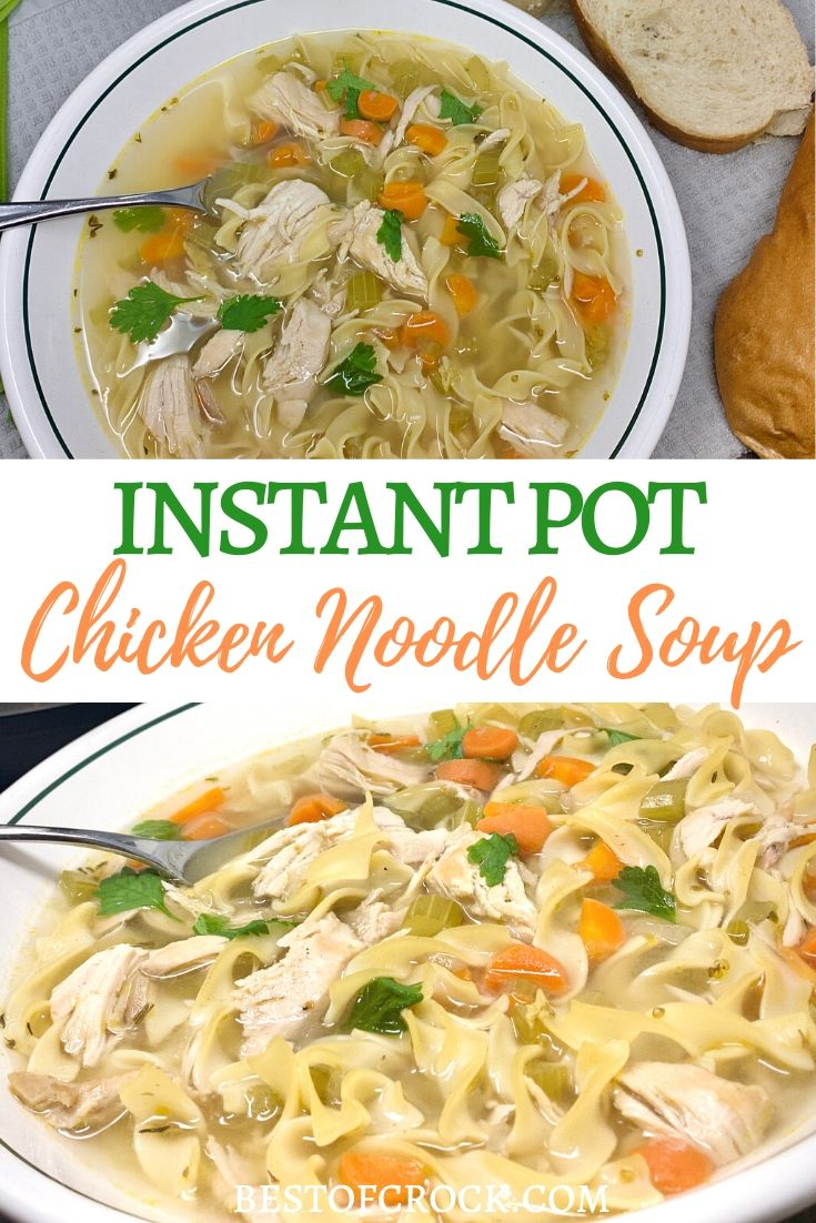 Instant pot chicken noodle soup is easy to make and a comfort food everyone enjoys any time of the year. Homemade Chicken Noodle Soup Recipes | Chicken Noodles Soup Rotisserie | Healthy Soup Recipe | Instant Pot Soup Recipe | Healthy Instant Pot Recipe | Easy Instant Pot Recipe #InstantPot #Healthy via @bestofcrock