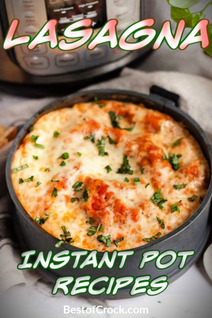Finding the best Instant Pot recipes means finding time-saving recipes that produce the best family meals like Instant Pot lasagna recipes. Instant Pot Recipes | Instant Pot Dinner Recipes | Instant Pot Pasta Recipes | Easy Dinner Recipes | Meal Prep Dinner Recipes #instantpot #dinnerrecipes