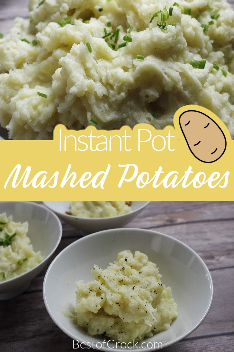 Learning how to make mashed potatoes in an Instant Pot is a real time saver and they might end up being your favorite Instant Pot side dish. Side Dish Recipe | Mashed Potatoes Instant Pot | Instant Pot Dinner Recipes | Instant Pot Holiday Recipes | Instant Pot Tips | Mashed Potatoes Pressure Cooker #sidedish #instantpot via @bestofcrock