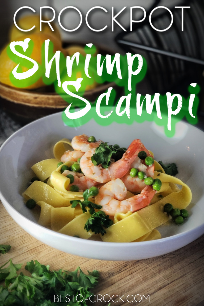 This slow cooker shrimp scampi recipe will be an immediate favorite for your family and friends and it requires minimal effort! Crockpot Seafood Recipes | Crockpot Shrimp Recipe | Crockpot Pasta Recipe | Slow Cooker Pasta #slowcooker #pasta via @bestofcrock