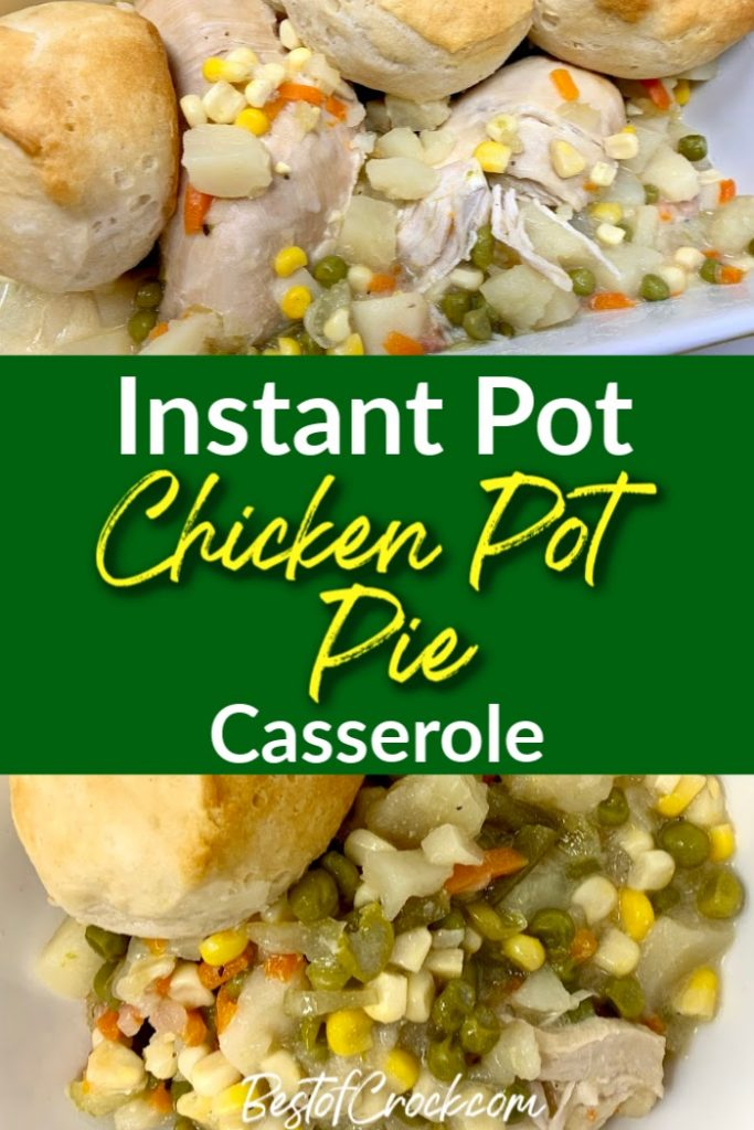 This Instant Pot chicken pot pie casserole recipe offers a fun twist on a classic recipe, and will easily become a family favorite. Instant Pot Chicken Recipes | Chicken Casserole Recipes | Healthy Chicken Recipes | Chicken Pressure Cooker Recipe | Instant pot Recipes with Chicken | Instant Pot Dinner Recipe | Easy IP Recipes #instantpot #chicken
