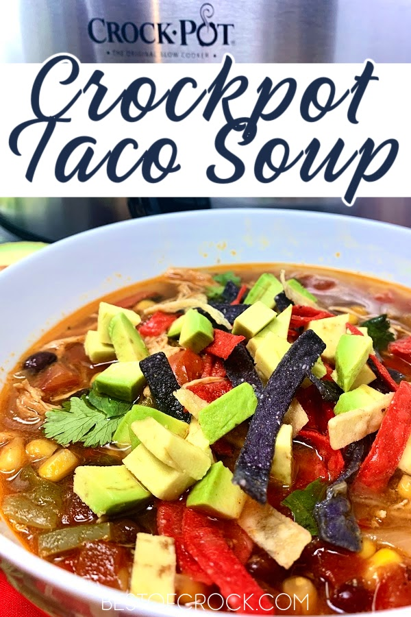 Crockpot chicken tortilla soup a delicious and easy homemade soup recipe! Add it to your meal prep for the week; this recipe also scales easily for larger groups! Healthy Soup Recipe | Mexican Soup Recipe | Mexican Crockpot Recipes | Healthy Crockpot Recipes | Slow Cooker Tortilla Soup #crockpot #soup via @bestofcrock