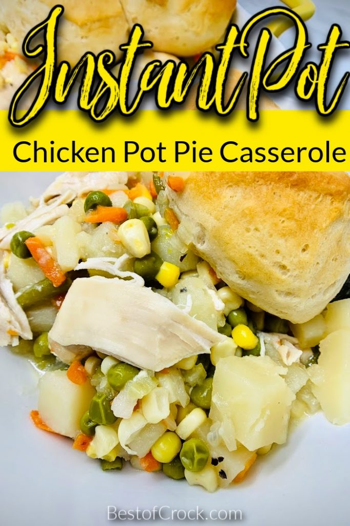 This Instant Pot chicken pot pie casserole recipe offers a fun twist on a classic recipe, and will easily become a family favorite. Instant Pot Chicken Recipes | Chicken Casserole Recipes | Healthy Chicken Recipes | Chicken Pressure Cooker Recipe | Instant Pot Recipes with Chicken | Instant Pot Dinner Recipe | Easy IP Recipes | Chicken Pot Pies | Instant Pot Chicken Recipes | Instant Pot Dinner Recipes | Pressure Cooker Ideas for Families #instantpot #chickenrecipes
