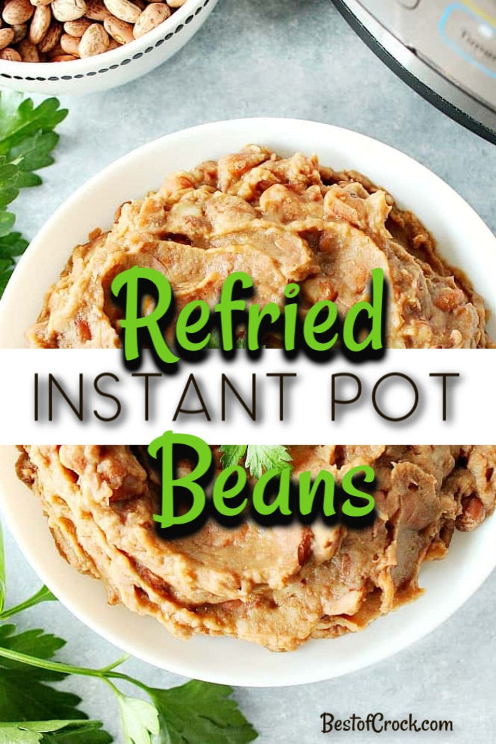 Instant Pot refried beans recipes are a classic Mexican dish that can be made with little effort, making them perfect for Taco Tuesday or any taco dinner night. Pressure Cooker Beans | How to Make Beans in a Pressure Cooker | Instant Pot Side Dish Recipes | Instant Pot Mexican Recipes | Mexican Food Recipes | Mexican Side Dish Recipes #instantpot #mexicanfood via @bestofcrock