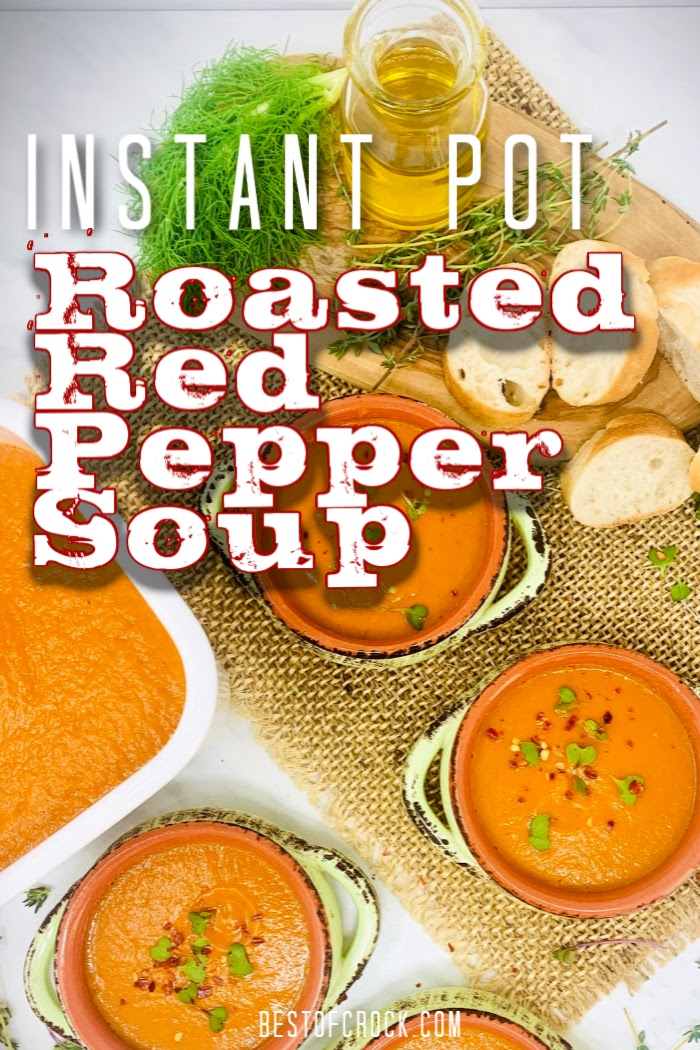 This easy Instant Pot roasted red pepper soup is a delicious Instant Pot soup recipe that everyone in the family will enjoy for dinner. Roasted Red Pepper Soup Vegan | How to Make Soup | Instant Pot Side Dish Recipe | Instant Pot Dinner Recipe | Instant Pot Lunch Recipe | Instant Pot Freezer Meal | Soup Ideas with Peppers | Instant Pot Soup Recipe #instantpot #soup via @bestofcrock