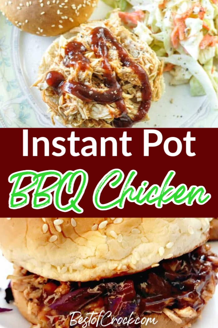 Instant Pot BBQ chicken recipes are perfect for your outdoor BBQ and free up your grill for other summer recipes that you love. Instant Pot BBQ Recipes | Instant Pot Summer Recipes | Summer Recipes for Parties | Summer BBQ Recipes | Shredded Chicken Recipes for a Crowd | Instant Pot Shredded Chicken | Pulled Chicken Recipes | Instant Pot Pulled Chicken Tips #BBQ #instantpot via @bestofcrock