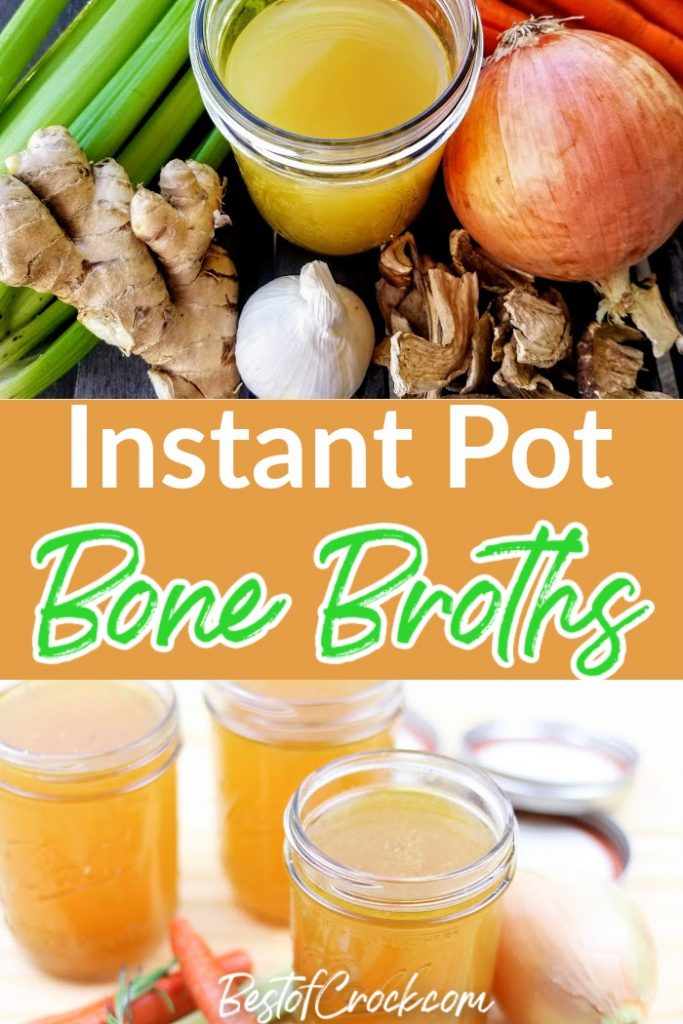 You can add a new level of health to any of your recipes with homemade Instant Pot bone broth recipes. Keto Bone Broth Instant Pot | How to Make Bone Broth | Instant Pot Chicken Broth | Instant Pot Broths for Soups | Instant Pot Bone Broth with Turmeric | Pressure Cooker Bone Broth Recipes | Healthy Instant Pot Recipes | Instant Pot Soup Recipes #instantpot #broth