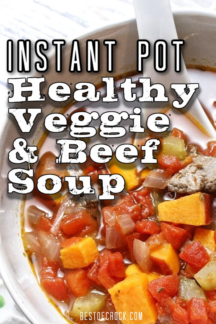 You can enjoy this healthy Instant Pot vegetable beef soup any night of the week. It is easy to make and the high pressure cooking adds so much flavor. Instant Pot Soup with Steak | Instant Pot Beef Recipes | Instant Pot Soup Recipes | Healthy Instant Pot Recipes | Pressure Cooker Soup with Veggies | Beef Soup Recipe Pressure Cooker #instantpot #soup via @bestofcrock