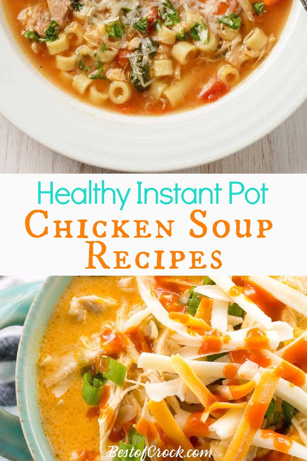 Making Healthy Instant Pot chicken soup recipes may be easy, but they are still comforting for everyone to enjoy! Instant Pot Chicken Recipes | Instant Pot Soup Recipes | Healthy Chicken Soup Recipes | Instant Pot Chicken Soup with Rice | Healthy Instant Pot Recipes | Healthy Soup Recipes #instantpot #soup via @bestofcrock