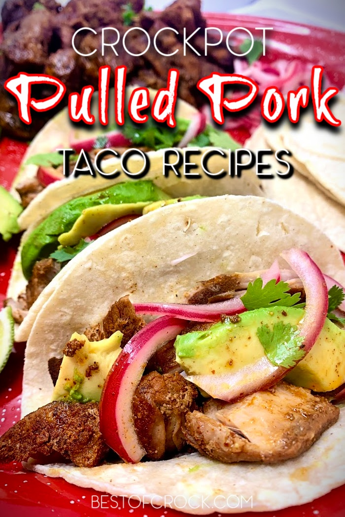 A crockpot pulled pork tacos recipe is a terrific way to enjoy two of your favorite things, homemade tacos, and pork, for dinner! This easy dinner recipe is a must for weekly meal planning. Crockpot Taco Recipes | Slow Cooker Taco Recipes | Crockpot Pork Taco Recipes | Slow Cooker Pork Tacos | Taco Tuesday Recipes | Pulled Pork Crockpot | Meal Planning Dinner Recipes #dinnerrecipes #crockpotrecipes via @bestofcrock