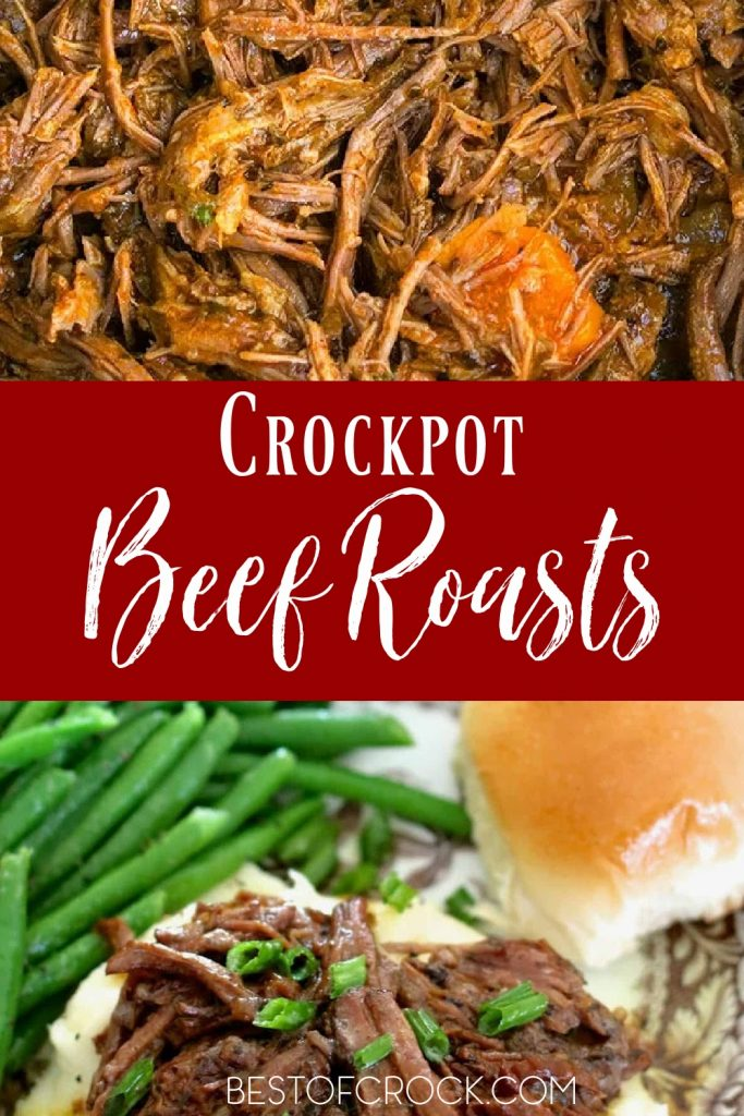There are many crockpot recipes with beef, these classic crockpot beef roast recipes might be the best place to start with your crockpot. Crockpot Beef Roast with Vegetables | Slow Cooker Pot Roasts with Gravy | Beef Roast Recipes Crockpot Dinners | Crockpot Recipes with Beef | Crockpot Meal Planning | Crockpot Dinner Recipes #crockpot #beefroast