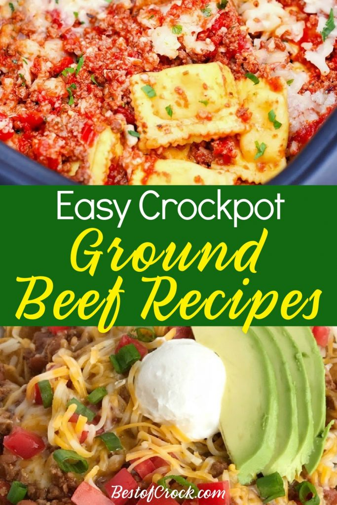 Use crockpot recipes with ground beef to make life easier all week or even month long by setting it and forgetting it. Ground Beef Crockpot Recipes | Crockpot Ground Beef Recipes | Crockpot Beef Recipes | Ground Beef Dinner Recipes | Slow Cooker Dinner Recipes | Slow Cooker Ground Beef Recipes | Slow Cooker Ground Beef Tacos #crockpot #groundbeef