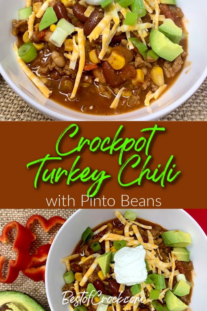 Crockpot turkey chili with pinto beans is an easy and healthy slow cooker dinner!  Save time in the kitchen and add this crockpot dinner recipe to your meal planning. Healthy Crockpot Turkey Chili | Crockpot Recipes with Turkey | Ground Turkey Recipes Slow Cooker | Slow Cooker Chili Recipe | Crockpot Dinner Recipes #crockpot #chili
