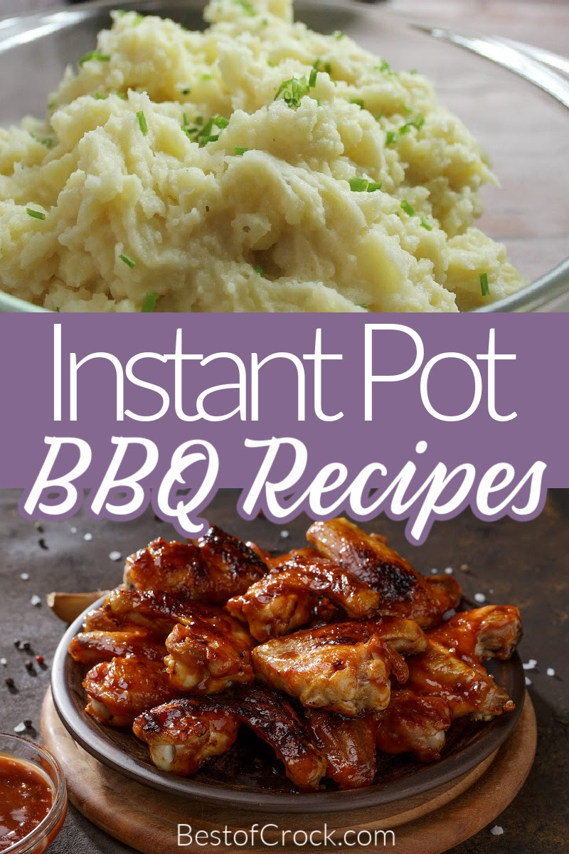 Instant Pot outdoor BBQ recipes help make it easier to host a delicious outdoor party without having to keep things warm under foil or in a warmer. Instant Pot Chicken Shredded | Instant Pot BBQ Pulled Pork | BBQ Ribs Instant Pot | Summer Instant Pot Recipes | Pressure Cooker Summer Party Recipes | Easy Dinner Recipes | Instant Pot BBQ Side Dishes | BBQ Side Dishes #Summerrecipes #InstantPotRecipes via @bestofcrock