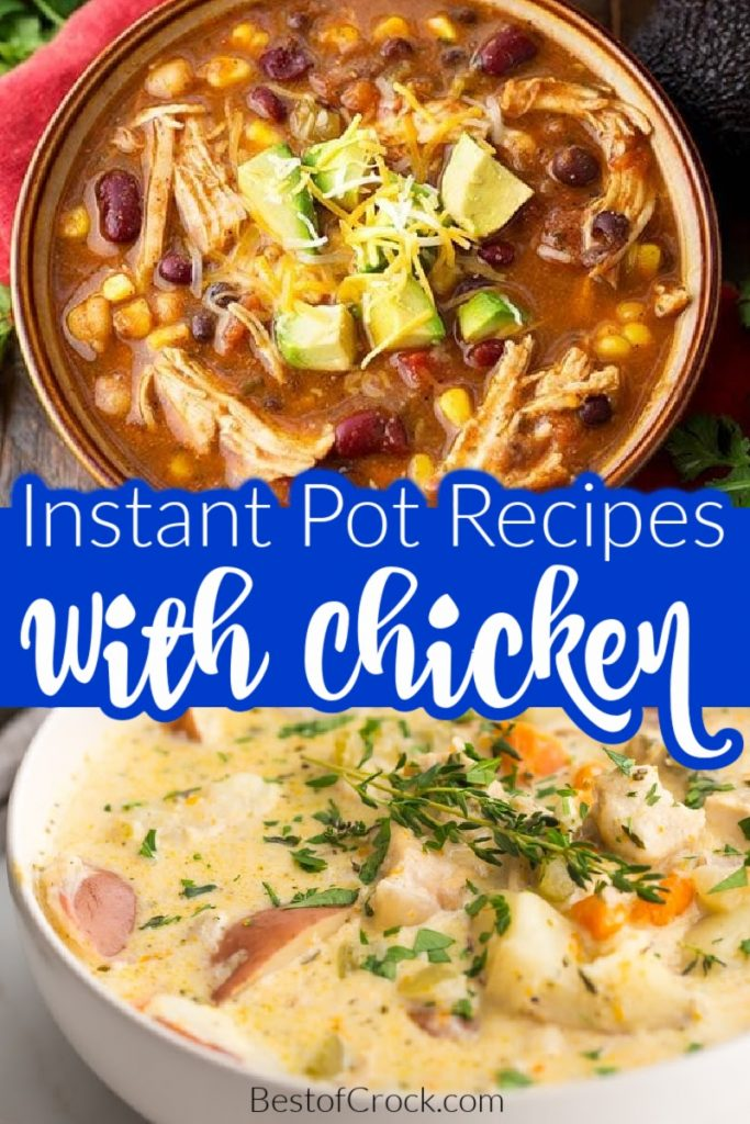 The best Instant Pot soup recipes with chicken are perfect for meal planning or soup canning recipes and are so easy to make!  Pressure Cooker Soup Recipes | Pressure Cooker Chicken Recipes | Instant Pot Recipes with Chicken | Chicken Soup Instant Pot | Creamy Soup Recipes Instant Pot | Soup Recipes with No Noodles | Instant Pot Chicken Soup with Rice #instantpotsoups #dinnerrecipes