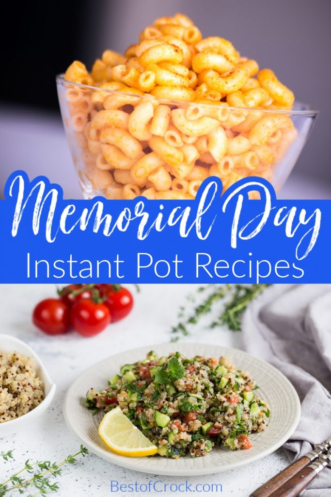 These delicious Instant Pot Memorial Day recipes can speed up the time it will take to host your Memorial Day cookout with recipes everyone will enjoy. Memorial Day Party Recipes | Memorial Day Ideas | Summer BBQ Instant Pot Recipes | Instant Pot Recipes Memorial Day | BBQ Side Dishes | Instant Pot Side Dishes | Best Memorial Day Recipes | Easy Instant Pot Memorial Day Recipes | Fast Instant Pot Side Dishes #memorialday #instantpotrecipes