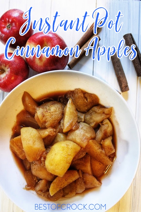 Instant Pot cinnamon apples are the perfect party food recipe and can be served as toppings, fillings, and even alone as a warm simple dessert. Instant Pot Desserts for Parties | Instant Pot Party Recipes | Instant Pot Recipes with Apples | Homemade Cinnamon Apples | Party Dessert Recipes | Pressure Cooker Recipes with Fruit | Fruit Dessert Recipes #instantpotrecipes #partydesserts via @bestofcrock