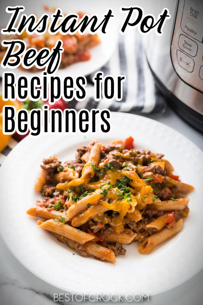 Beginner Instant Pot recipes with beef are great recipes that aren't just for beginners but for anyone who wants an easy Instant Pot dinner. Instant Pot Ground Beef Recipes | Instant Pot Beef Roast Recipes | Cubed Beef Instant Pot Recipes | Beef Stew Recipes Instant Pot | Pressure Cooker Beef Recipes | Beef Stroganoff Recipes Instant Pot | Beef Dinner Recipes | Easy Beef Recipes | Healthy Recipes with Beef via @bestofcrock