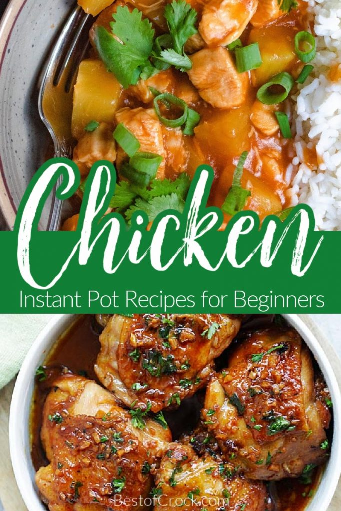 The best place to start with your new Instant Pot is with beginner Instant Pot recipes with chicken. They are perfect for quick and easy dinner recipes. Instant Pot One Pot Meals | Instant Pot Recipes Chicken | Easy Instant Pot Recipes | Instant Pot Recipes for Beginners | Easy Instant Pot Recipes | Chicken Dinner Ideas #chickenrecipes #instantpotrecipes
