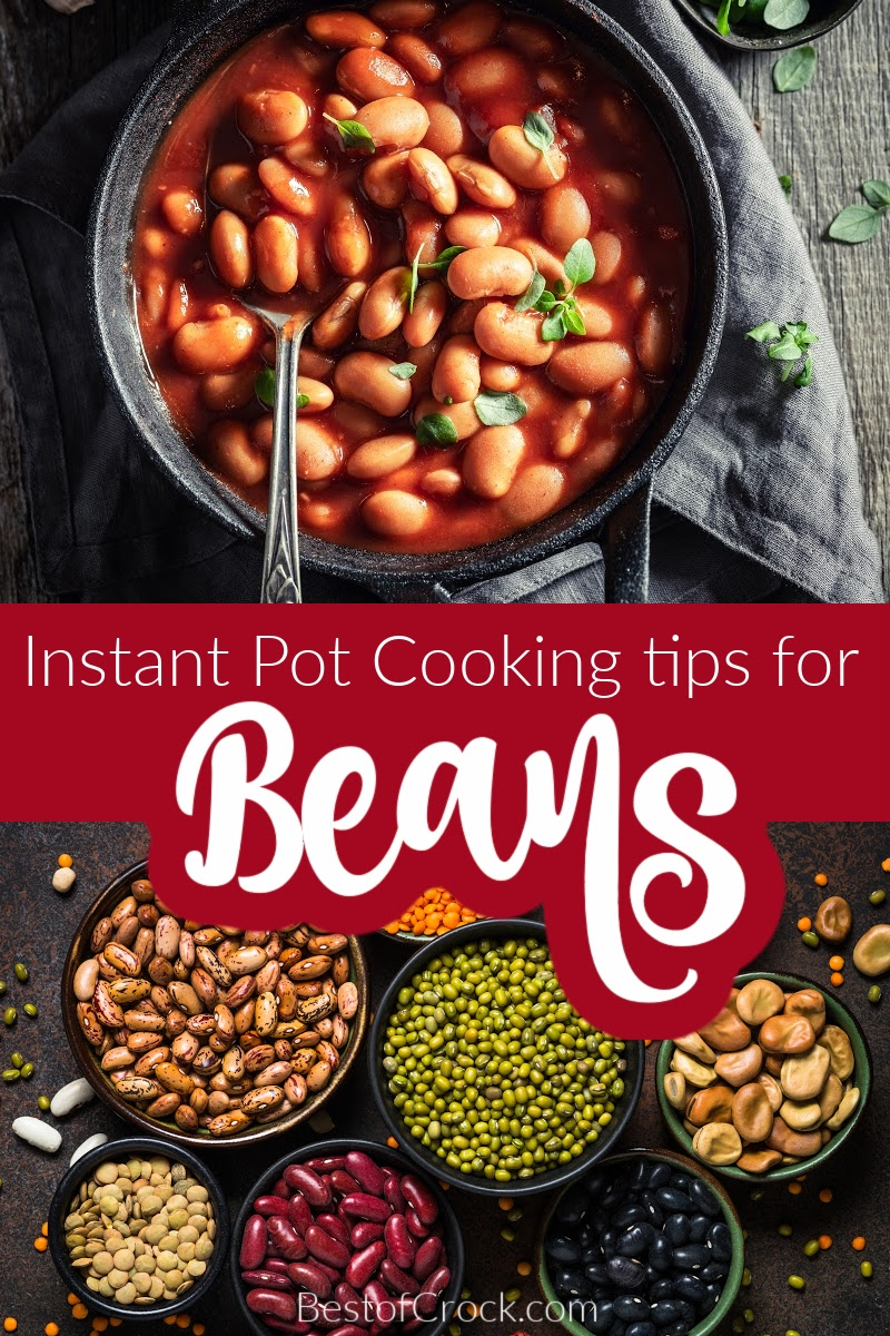 The best Instant Pot tips for cooking beans can help you make perfectly cooked beans every single time you make them. Instant Pot Tips | Instant Pot Cooking Tips | How to Make beans in an Instant Pot | Cooking Tips for Beans | Instant Pot Bean Recipes | Instant Pot Side Dish #instantpot #cookingtips via @bestofcrock