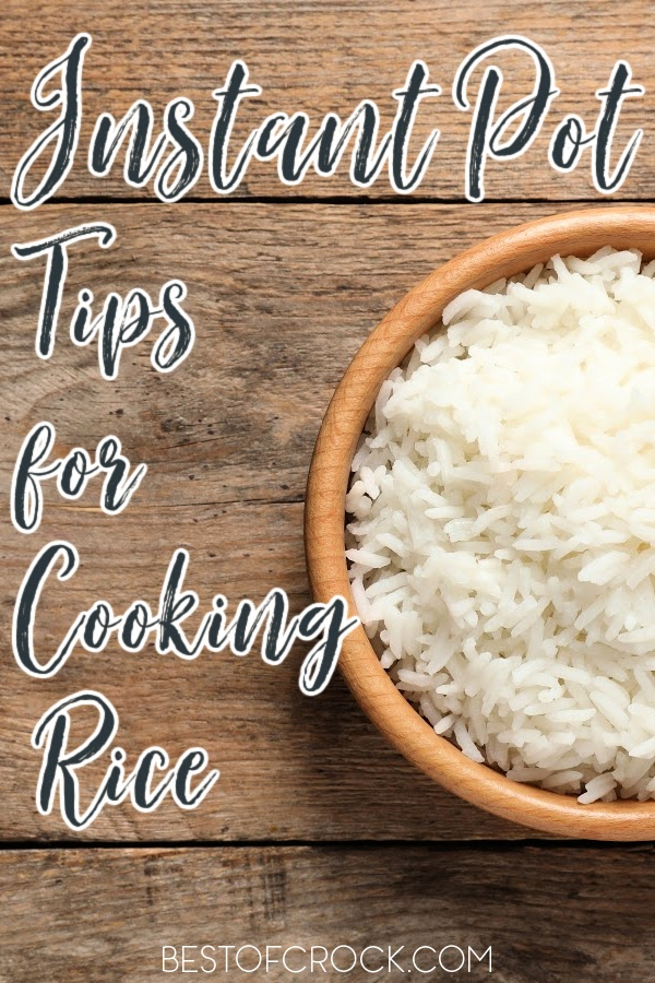 The best Instant Pot tips for cooking rice can help make your rice come out perfectly every single time for every type of rice. Instant Pot Rice Ideas   How to Make Rice in an Instant Pot   Instant Pot Cooking Tips   Tips for Cooking Rice   Tips for Pressure Cooking Rice #instantpottips #dinnerrecipes via @bestofcrock