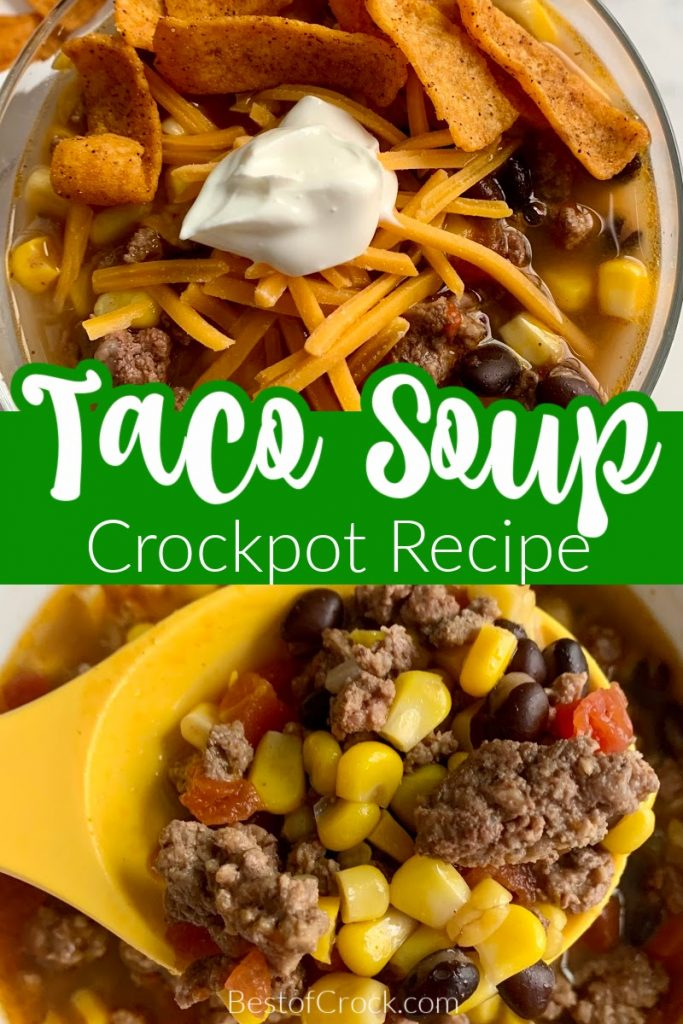 This easy crockpot taco soup recipe is full of flavor and is the perfect recipe for easy meal planning and entertaining.  Homemade Taco Soup | Soups with Ground Beef | Mexican Soup Recipes | Crockpot Soup Recipes | Crockpot Recipes with Beef | Slow Cooker Soup Recipes #crockpotrecipes #dinnerrecipes