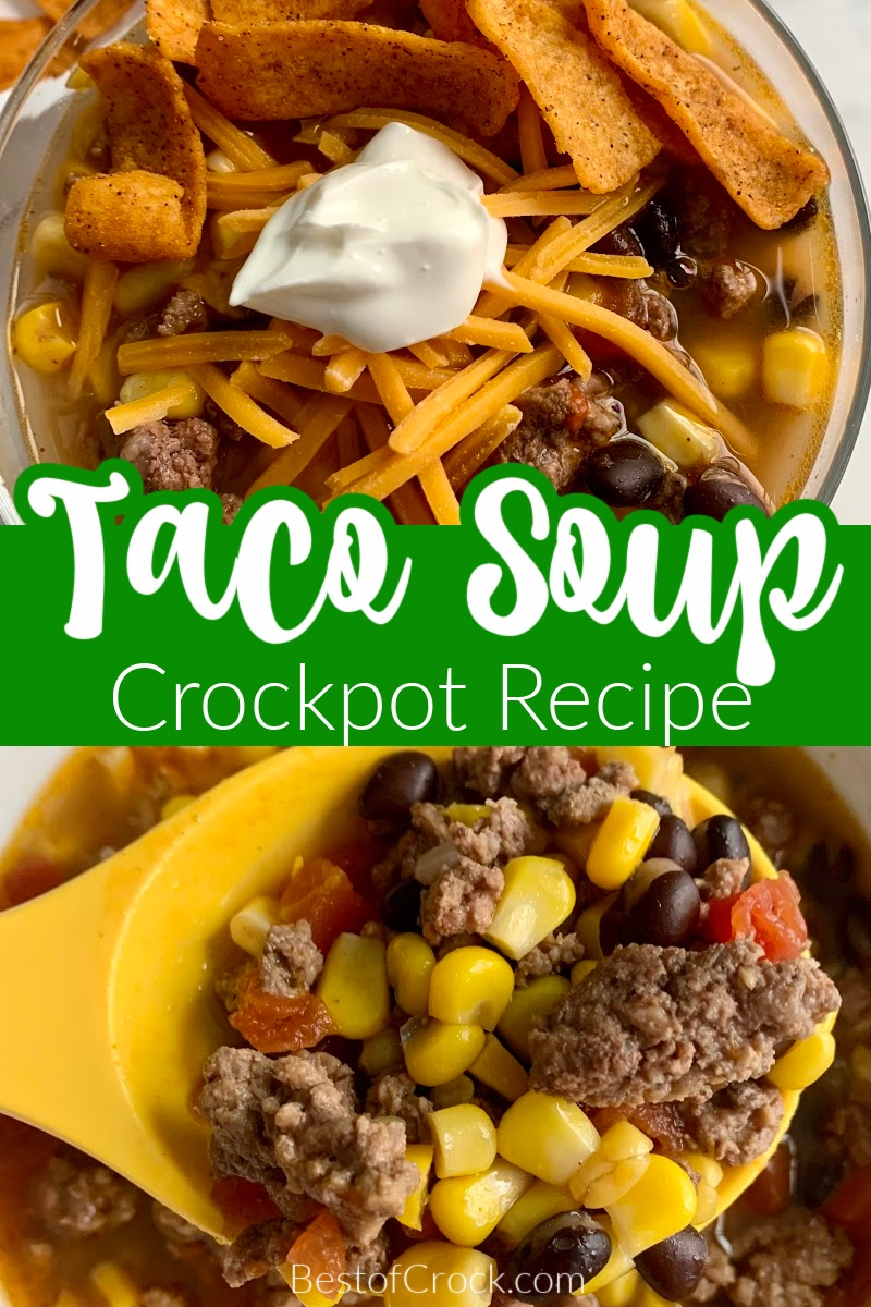 This easy crockpot taco soup recipe is full of flavor and is the perfect recipe for easy meal planning and entertaining. Homemade Taco Soup | Soups with Ground Beef | Mexican Soup Recipes | Crockpot Soup Recipes | Crockpot Recipes with Beef | Slow Cooker Soup Recipes #crockpotrecipes #dinnerrecipes via @bestofcrock