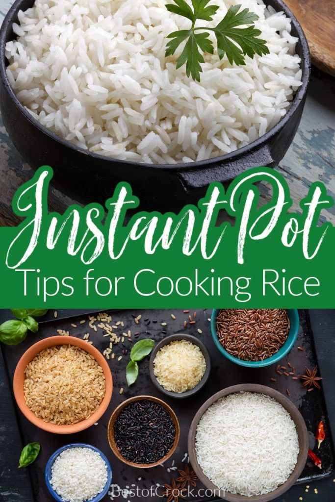 The best Instant Pot tips for cooking rice can help make your rice come out perfectly every single time for every type of rice. Instant Pot Rice Ideas   How to Make Rice in an Instant Pot   Instant Pot Cooking Tips   Tips for Cooking Rice   Tips for Pressure Cooking Rice #instantpottips #dinnerrecipes