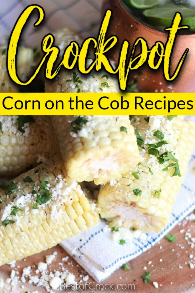 The best crockpot corn on the cob recipes can help you make corn even more exciting with little effort but tons of flavor. Slow Cooker Corn Recipes | Crockpot Corn Recipes | Tips for Cooking Corn | Tips for Husking Corn Cobs | Slow Cooker Side Dish Recipe | BBQ Side Dish Recipes | Crockpot Recipes for a Crowd | Easy Crockpot Recipes | Healthy Crockpot Recipes #crockpotrecipes #sidedishrecipes