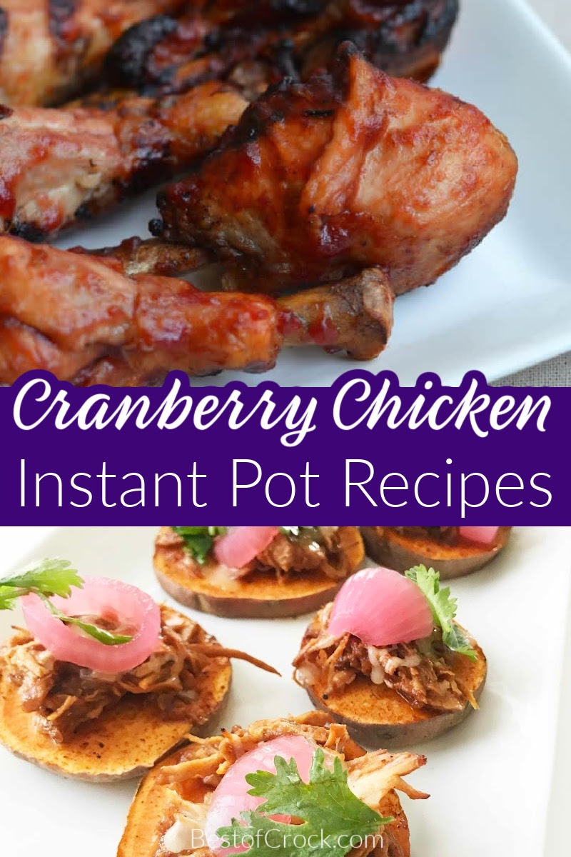 Instant Pot cranberry chicken is an easy dinner recipe that is filled with flavor you and your family can enjoy any night of the week. Cranberry Catalina Chicken Instant Pot   Cranberry Sauce Chicken Instant Pot   Cranberry Orange Chicken Instant Pot   Instant Pot Saucy Cranberry Chicken   Instant Pot Cranberry Chicken Thighs   Instant Pot Chicken Recipes   Winter Instant Pot Recipes   Holiday Party Recipes   Holiday Dinner Recipes   Family Dinner Recipes   Recipes with Cranberries #instantpotrecipes #chickenrecipes via @bestofcrock