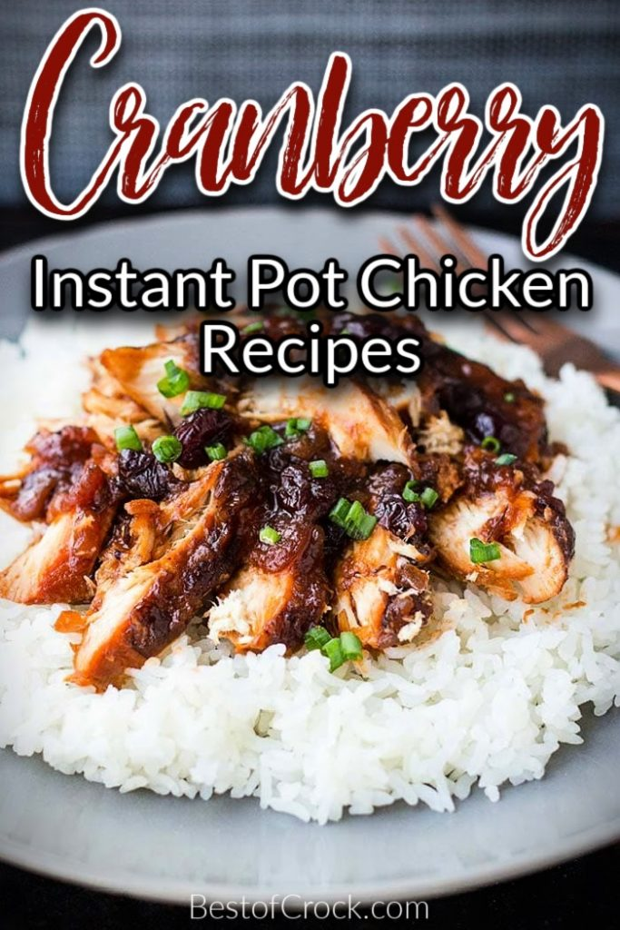 Instant Pot cranberry chicken is an easy dinner recipe that is filled with flavor you and your family can enjoy any night of the week. Cranberry Catalina Chicken Instant Pot   Cranberry Sauce Chicken Instant Pot   Cranberry Orange Chicken Instant Pot   Instant Pot Saucy Cranberry Chicken   Instant Pot Cranberry Chicken Thighs   Instant Pot Chicken Recipes   Winter Instant Pot Recipes   Holiday Party Recipes   Holiday Dinner Recipes   Family Dinner Recipes   Recipes with Cranberries #instantpotrecipes #chickenrecipes