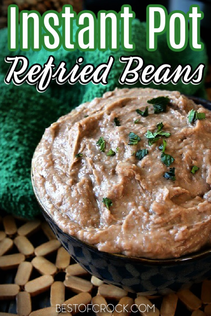 Instant Pot refried beans recipes are a classic Mexican dish that can be made with little effort, making them perfect for Taco Tuesday or any taco dinner night. Pressure Cooker Beans | How to Make Beans in a Pressure Cooker | Instant Pot Side Dish Recipes | Instant Pot Mexican Recipes | Mexican Food Recipes | Mexican Side Dish Recipes | Instant Pot Recipes with Beans | How to Cook Beans in an Instant Pot #instantpotrecipes #mexicanfood via @bestofcrock